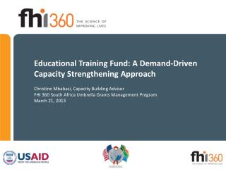 Educational Training Fund: A Demand-Driven Capacity Strengthening Approach