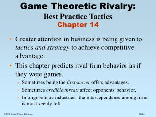 Game Theoretic Rivalry: Best Practice Tactics Chapter 14
