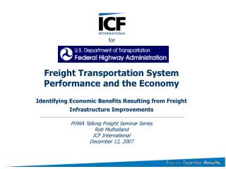 Freight Transportation System Performance and the Economy  Identifying Economic Benefits Resulting from Freight Infrastr