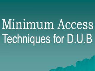 Minimum Access