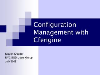Configuration Management with Cfengine