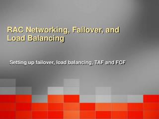 RAC Networking, Failover, and Load Balancing