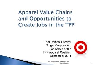 Apparel Value Chains and Opportunities to Create Jobs in the TPP
