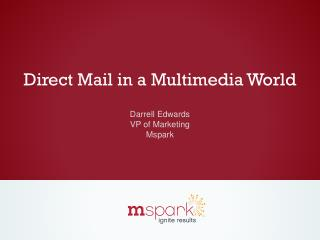 Direct Mail in a Multimedia World
