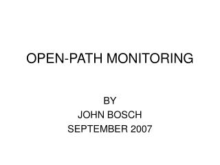 OPEN-PATH MONITORING