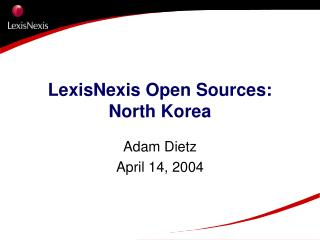 LexisNexis Open Sources: North Korea