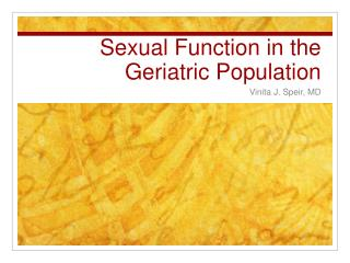 Sexual Function in the Geriatric Population