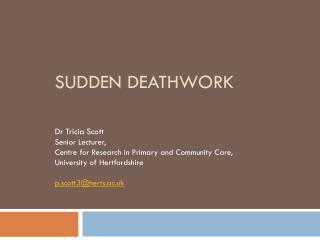 Sudden deathwork
