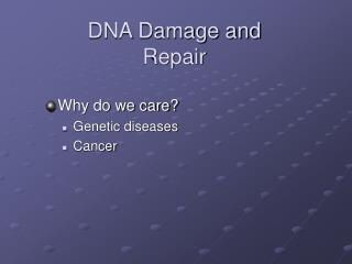 DNA Damage and Repair