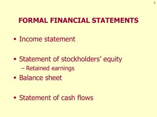FORMAL FINANCIAL STATEMENTS