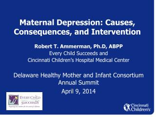 Maternal Depression: Causes, Consequences, and Intervention