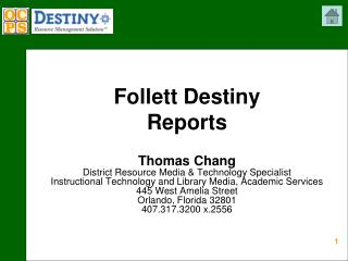 Follett Destiny  Reports