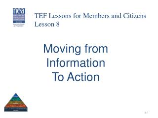Moving from  Information  To Action