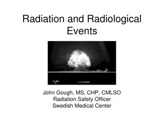 Radiation and Radiological Events