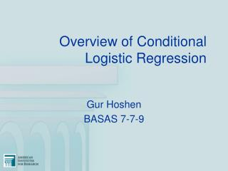 Overview of Conditional Logistic Regression