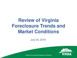 Review of Virginia Foreclosure Trends and Market Conditions