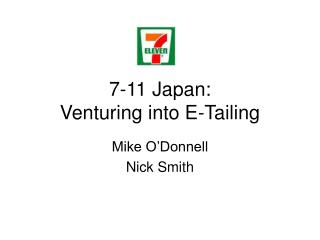 7-11 Japan: Venturing into E-Tailing