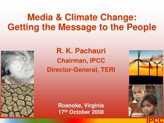 Media & Climate Change:  Getting the Message to the People