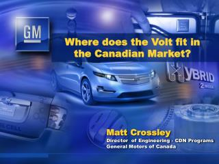 Where does the Volt fit in the Canadian Market?