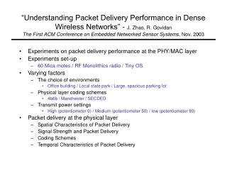 Experiments on packet delivery performance at the PHY/MAC layer Experiments set-up