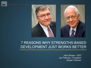 7 reasons why strengths-based development just works better