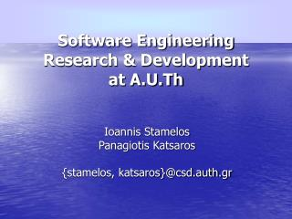Software Engineering Research & Development at A.U.Th