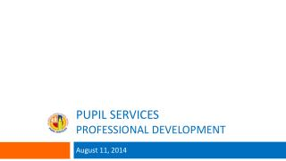Pupil services PROFESSIONAL DEVELOPMENT