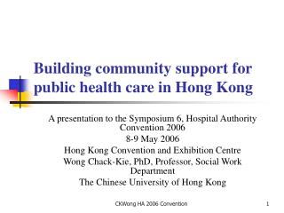 Building community support for public health care in Hong Kong