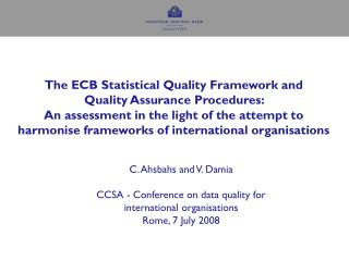 C. Ahsbahs and V. Damia CCSA - Conference on data quality for  international organisations