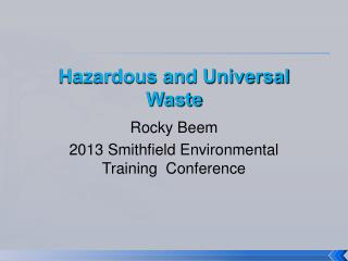 Hazardous and Universal Waste