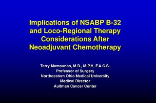 Implications of NSABP B-32 and Loco-Regional Therapy Considerations After Neoadjuvant Chemotherapy