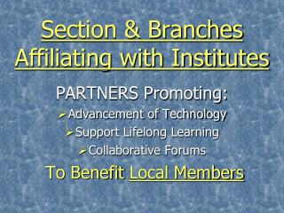 Section & Branches  Affiliating with Institutes