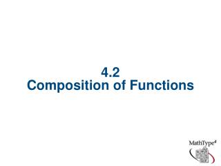 4.2 Composition of Functions