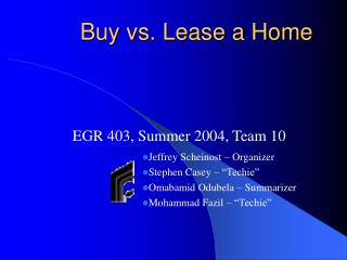 Buy vs. Lease a Home