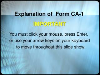 Explanation of Form CA-1
