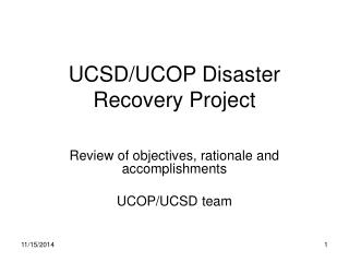 UCSD/UCOP Disaster Recovery Project