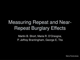 Measuring Repeat and Near-Repeat Burglary Effects
