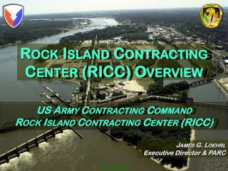 Rock Island Contracting Center (RICC) Overview
