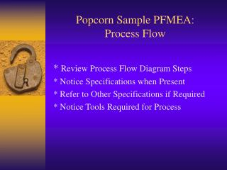 Popcorn Sample PFMEA: Process Flow