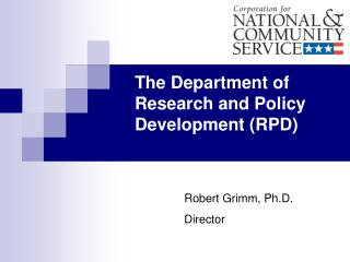 The Department of Research and Policy Development (RPD)