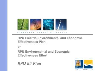 RPU Electric Environmental and Economic Effectiveness Plan or