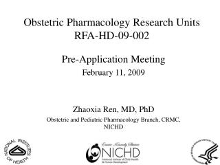 Obstetric Pharmacology Research Units RFA-HD-09-002