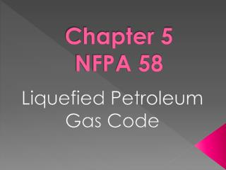 Chapter 5 NFPA 58