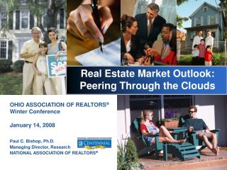 Real Estate Market Outlook: Peering Through the Clouds