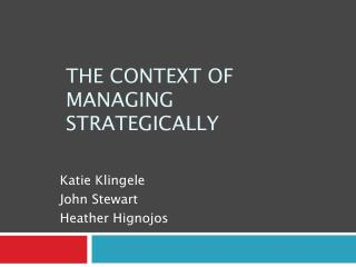 The Context of Managing Strategically