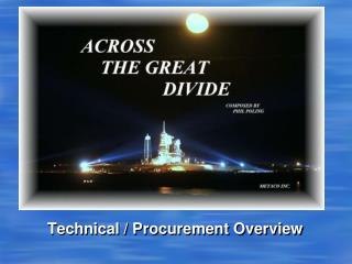 Technical / Procurement Overview