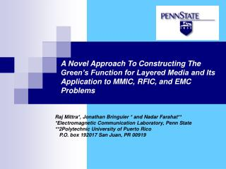 A Novel Approach To Constructing The Green s Function for Layered Media and Its Application to MMIC, RFIC, and EMC Probl