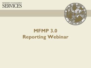 MFMP 3.0  Reporting Webinar
