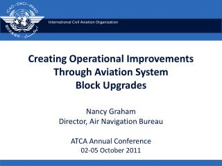 Creating Operational Improvements Through Aviation System Block Upgrades