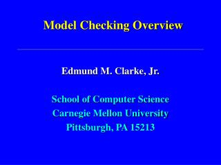 Model Checking Overview